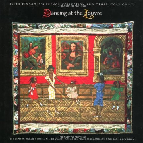 Gibson Historic Collection - Dancing at the Louvre: Faith Ringgold's French Collection and Other Story Quilts