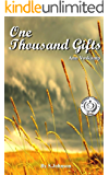 One Thousand Gifts: A Dare to Live Fully Right Where You Are by Ann Voskamp | Chapter Compilation
