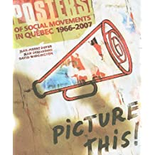 Picture This: posters of social movements in Québec  (1966-2007)