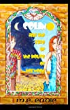 Colin and the Rise of the House of Horwood, M. E. Eadie, 0981001610