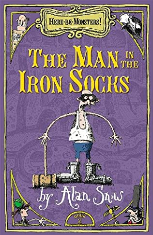 Man In The Iron Socks Here Be Monsters Book 2 By Alan Snow
