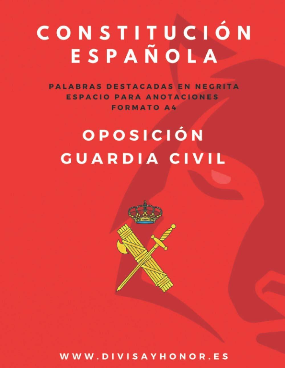 Constitución Española en formato A4: oposición Guardia Civil: Amazon.es: y HONOR, DIVISA: Libros