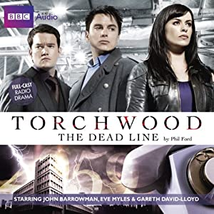 Torchwood: The Dead Line Audiobook