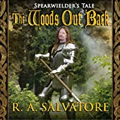 The Woods Out Back | R. A. Salvatore