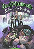 Dr. Critchlore's School For Minions (Turtleback School & Library Binding Edition)