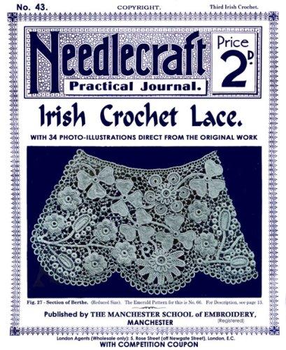 Needlecraft Practical Journal #43 c.1904 - Irish Crochet Lace