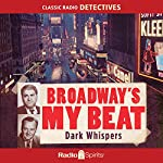 Broadway's My Beat: Dark Whispers | Morton Fine,David Friedkin