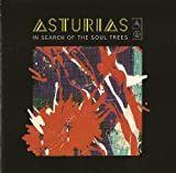 In Search Of The Soul Trees by ASTURIAS