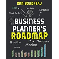 BUSINESS PLANNER'S ROADMAP: Imagine Your Future | Plan Your Business | Make It Real