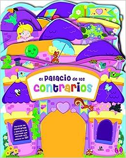 El palacio de los contrarios (Spanish Edition): Eva María Gey Trenado, Libsa: 9788466234436: Amazon.com: Books
