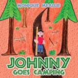 Johnny Goes Camping, Monique Mealue, 1463424884
