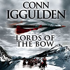 Lords of the Bow Audiobook