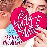 My Fake Valentine: Holiday High Series, Book 1 | Kellie McAllen