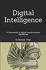 Digital Intelligence: A framework to digital transformation capabilities Paperback