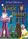 img - for How to Have a Magic Memory (Wizard of Spells) book / textbook / text book