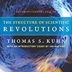 The Structure of Scientific Revolutions | Thomas S. Kuhn
