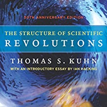The Structure of Scientific Revolutions Audiobook by Thomas S. Kuhn Narrated by Dennis Holland