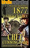 1877 Suffrage Justice (Mr. Justice Book 6)