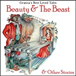 Beauty & The Beast: & Other Stories: Granna's Well Loved Tales |  G2 Entertainment Ltd