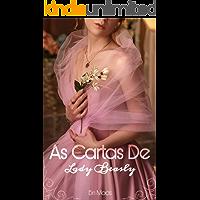 As Cartas De Lady Beasly (As Irmãs Beasly  Livro 1)