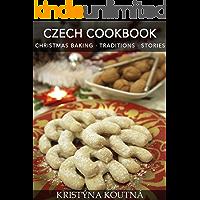 Czech Cookbook Christmas Baking · Traditions · Stories