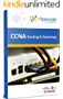 CCNA - Cisco Certified Network Associate - Routing & Switching Technology Workbook: Exam: 200-125