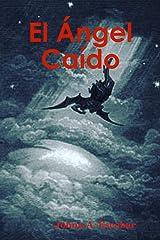 El Ángel Caído (Spanish Edition) Kindle Edition