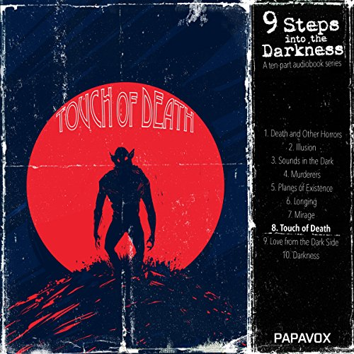 Touch of Death (9 Steps into Darkness 8): The Horror from the Mound/The Fearsome Touch of Death