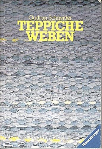 Teppiche Weben Amazon De Gudrun Schneider Bucher