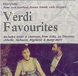 Verdi Favourites: Includes Arias & Choruses From Aida, La Traviata, Othello, Nabucco, Rigoletto