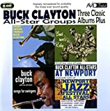 Three Classic Albums Plus (Songs For Swingers / Buck Meets Ruby / Harry Edison Swings Buck Clayton)