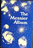 The Messier Album, John H. Mallas and Evered Kreimer, 0933346042