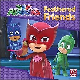 Feathered Friends: A PJ Masks story book: Amazon.es: Pat-a-Cake, PJ Masks: Libros en idiomas extranjeros