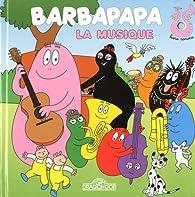 Barbapapa - La Musique par Alice Taylor