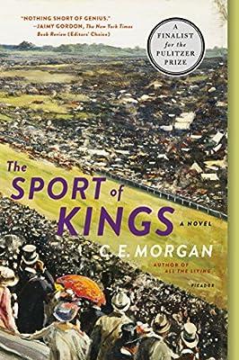The Sport of Kings: A Novel