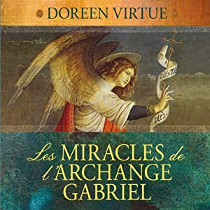 Les miracles de l'archange Gabriel Audiobook