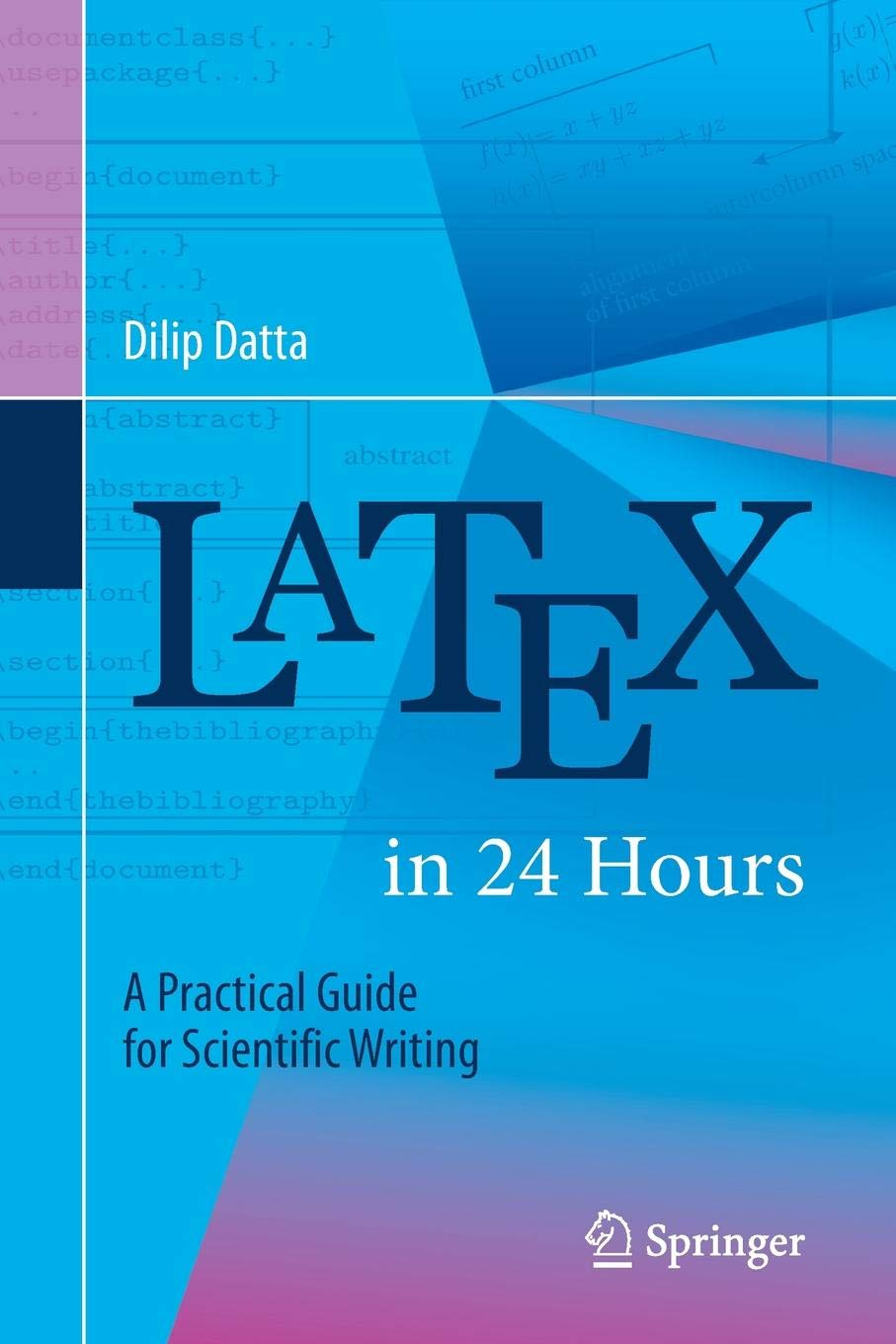 LaTeX In 24 Hours  A Practical Guide For Scientific Writing