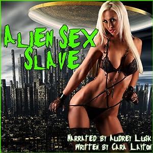 Alien Sex Slave Audiobook