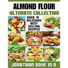Almond Flour - The Ultimate Recipe Guide