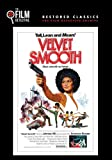 Velvet Smooth (The Film Detective Restored Version)