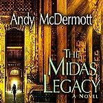 The Midas Legacy: Nina Wilde/Eddie Chase Series, Book 12   Andy McDermott
