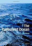 The Turbulent Ocean, Thorpe, Stephen A., 0521835437