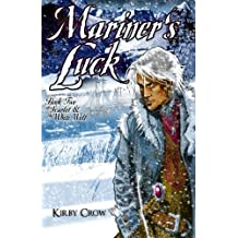 Mariner's Luck: Book Two of Scarlet and the White Wolf