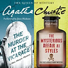 'Murder at the Vicarage' & 'The Mysterious Affair at Styles' Audiobook by Agatha Christie Narrated by Joan Hickson, Hugh Fraser