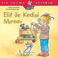 Elif ile Kedisi Mırnav: İlk Okuma Kitabım