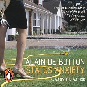 Status Anxiety Audiobook