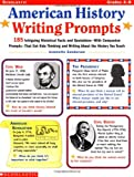 American History Writing Prompts, Jeannette Sanderson, 0439040949