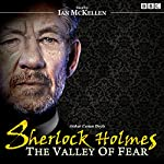 Sherlock Holmes: Valley of Fear | Arthur Conan Doyle