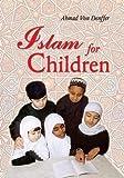 Islam for Children (Muslim Children's Library)