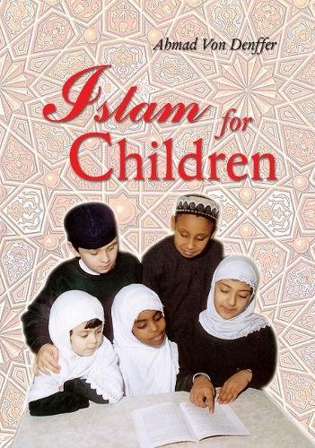 Islam for Children (Muslim Children's Library)